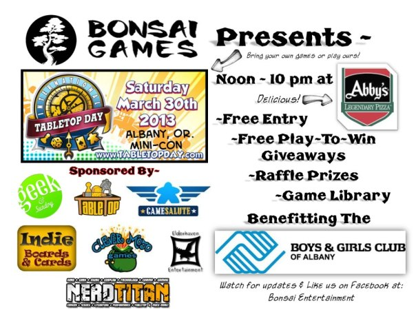 Flyer for the Albany, OR #TableTopDay Mini-Con! Yes, you may print these out and plaster them all over your school/work. [Click to Enlargify]